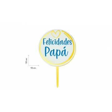 TOPPER FELICIDADES PAPA  (UND)